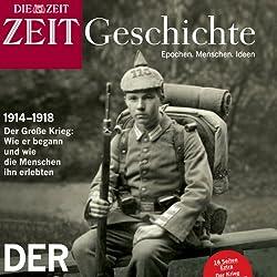 Der erste Weltkrieg (ZEIT Geschichte)