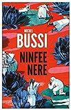 Ninfee nere (Italian Edition)
