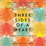 Three Sides of a Heart: Stories About Love Triangles | Natalie C. Parker