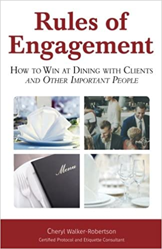 {{DOC{{ Rules Of Engagement: How To Win At Dining With Clients And Other Important People. accepts Gunea denim David access