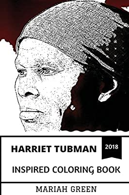 Harriet Tubman Inspired Coloring Book: Legendary ...