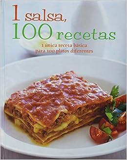 1 Salsa, 100 Recetas (Spanish Edition): Parragon Books, Love Food Editors: 9781445448244: Amazon.com: Books
