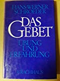 img - for Das Gebet -  bung und Erfahrung. Verlag Urachhaus. 1977. book / textbook / text book