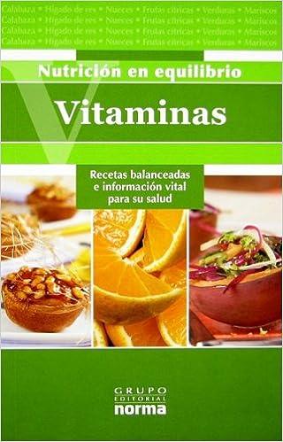 Vitaminas/ Vitamins: Recetas Balanceadas E Inforamcion Vital ...