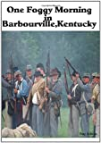 One Foggy Morning in Barbourville,Kentucky, Ray Adkins, 1438263384