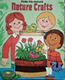 Fun-to-Make Nature Crafts, Judith Conaway, 0893754412