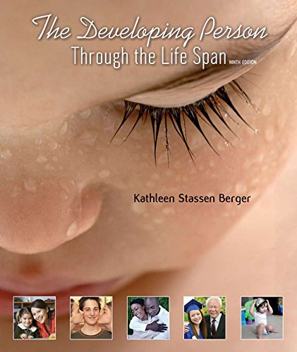 The Developing Person Through the Life Span (The Developing Person Through The Lifespan Ebook)