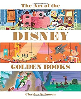 Art of the Disney Golden Books, The (Welcome Books (Disney ...