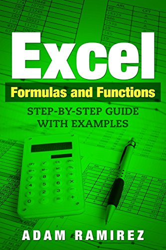 Pdf Computers Excel Formulas and Functions: Step-By-Step Guide with Examples