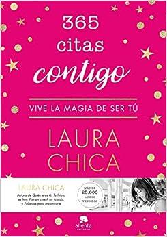 365 Citas Contigo: Vive La Magia De Ser Tú por Laura Chica epub