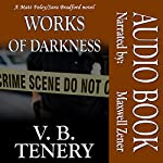 Works of Darkness: Matt Foley/Sara Bradford Series, Book 1 | V. B. Tenery