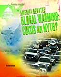 America Debates Global Warming, Matthew Robinson, 1404219250