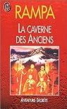 La caverne des anciens par T. (Tuesday) Lobsang Rampa