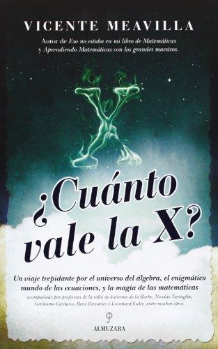 Descargar Libro ¿cuánto Vale La X? Vicente Meavilla Seguí