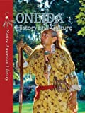 Oneida History and Culture, Helen Dwyer and Amy M. Stone, 1433974266