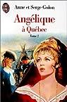 Angélique à Québec, tome 2 par Golon