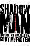 Shadow Man: Smoky Barrett, Book 1