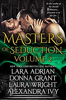 Masters of Seduction Volume 2: Books 5-8: Paranormal Romance Box Set by [Adrian, Lara, Grant, Donna, Wright, Laura, Ivy, Alexandra]