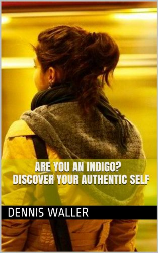 Are You an Indigo? Discover Your Authentic Self