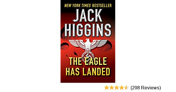 The Eagle Has Landed Jack Higgins Pdf