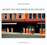 Wim Wenders : Pictures from the Surface of the Earth, Wenders, Wim, 3829602529