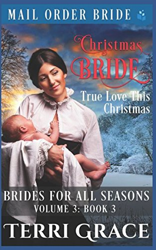 Books : Christmas Bride - True Love This Christmas (Brides For All Seasons Vol.3)