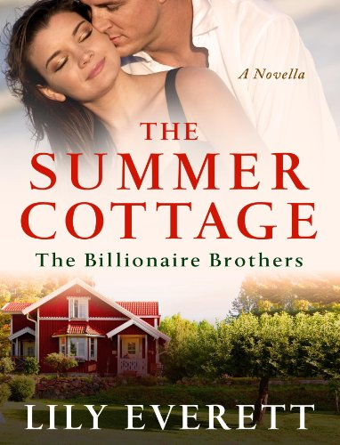The Summer Cottage: The Billionaires of Sanctuary Island 2 (The Billionaire Brothers)