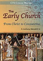 The Early Church: From Christ to Constantine