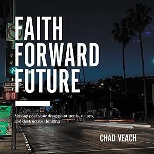 Faith Forward Future Audiobook