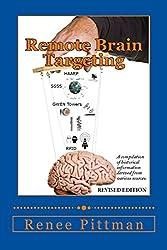 Remote Brain Targeting (Mind Control in America Book 1)