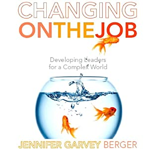 Changing on the Job Audiobook