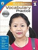 Academic Vocabulary Practice, Grade 1, , 1483811182