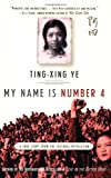 My Name Is Number 4, Ting-Xing Ye, 0312379870