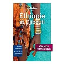 Ethiopie et Djibouti - 1ed (GUIDE DE VOYAGE) (French Edition)
