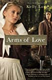 Arms of Love by Kelly Long front cover