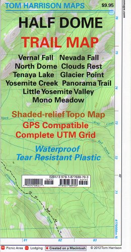 Half Dome: Glacier Point, Yosemite Creek, Tenaya Lake, Little Yosemite Valley trail map (Tom Harrison - Half Dome National Park Yosemite