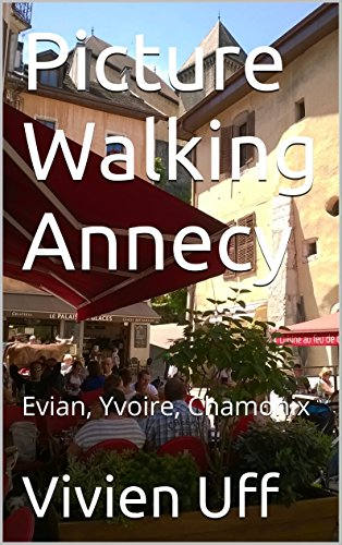 picture-walking-annecy-evian-yvoire-chamonix-walk-the-talk-smart-phone-travel-guides-book-7