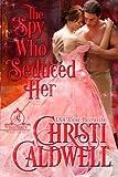 The Spy Who Seduced Her (The Brethren)