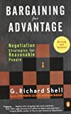 Bargaining for Advantage, G. Richard Shell, 0143036971
