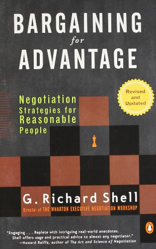 Bargaining for Advantage: Negotiation Strategies for Reasonable People 2nd Edition [G. Richard Shell] (Tapa Blanda)