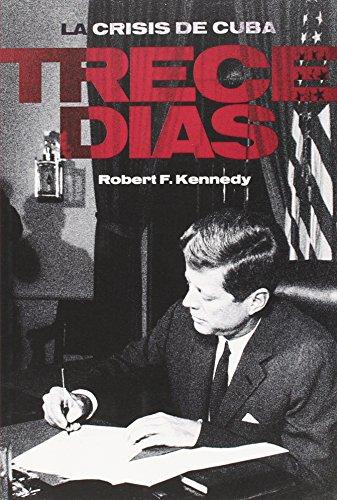 Descargar Libro Trece Días Robert Kennedy