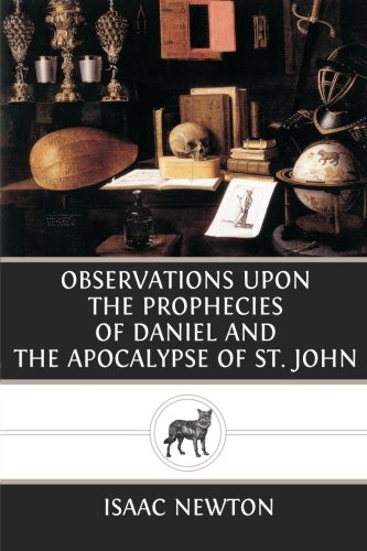 Download Observations Upon the Prophecies of Daniel and the Apocalypse of St. John PDF