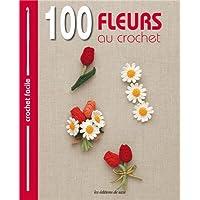 100 fleurs au crochet