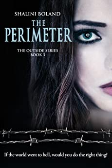 THE PERIMETER (Outside Series Book 3) by [Boland, Shalini]