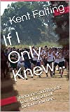 If I Only Knew...: Memories and Regrets from High School Distance Runners