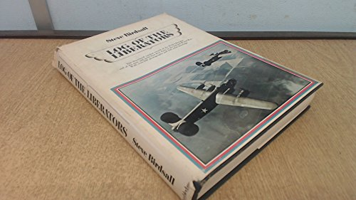 Log of the Liberators: An Illustrated History of the for sale  Delivered anywhere in USA