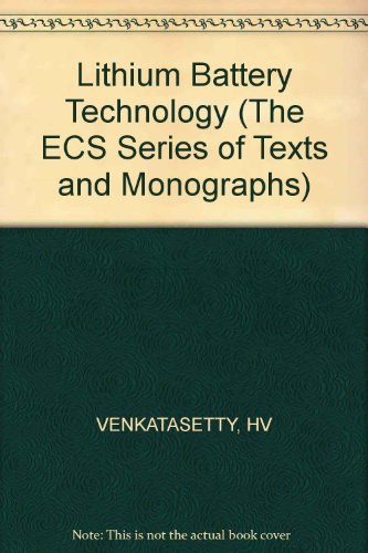 Lithium Battery Technology (The Electrochemical Society series)