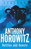 Battles and Quests, Anthony Horowitz, 0753419378