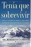https://libros.plus/tenia-que-sobrevivir-como-un-accidente-aereo-en-los-andes-inspiro-mi-vocacion-para-salvar-vidas/