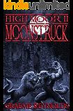 High Moor 2: Moonstruck (Werewolf Horror Series)